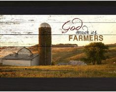 God Made Us Farmers Barn Western Framed Picture by SummerSnow0123