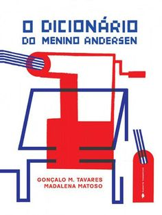 Illustrations by Madalena Matoso in O Dicionário do Menino Andersen, by Gonçalo M. Tavares, Plenata Tangerina, in stock £12.20.