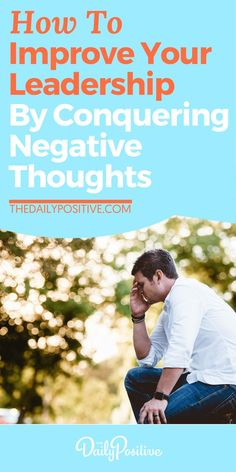 Are you holding yourself back from your fullest potential as a leader, due to your own mindset? To help improve your leadership potential, here are 4 ways to conquer any negative thoughts when they arise. Positive Living, Positive Mindset, Negative Thoughts, Positive Thoughts, Resume Writing Services, Inspirational Articles, Conflict Resolution, Motivational Words, Relationship Problems