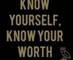 know yourself know your worth