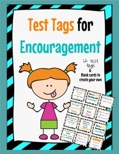 Give your students some words of encouragement before the big test! Included are 12 pre-created test tags for encouragement and a blank page that can be edited using TeacherSherpa's editing tool. You've got this!