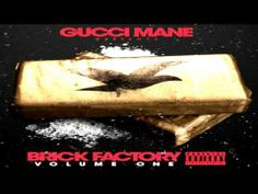 Gucci Mane - My Customer (feat. Jose Guapo & Young Fresh) [Brick Factory] #Brick, #Customer, #Factory, #Feat, #Fresh, #Guapo, #GUCCI, #Jose, #Mane, #Young http://goo.gl/lr2pZQ