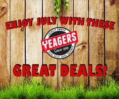 Summer is still heating up in the River Valley and the deals at Yeagers are heating up too!