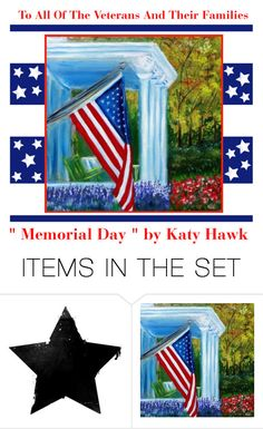 """We Salute You - Memorial Day"" by latoyacl ❤ liked on Polyvore featuring art"
