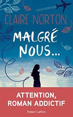 Livre Gratuit (PDF ePub - Claire Norton, Été Théo, Maxime et Julien réchappent d'un terrible incendie. New Books, Books To Read, Feel Good Books, Ebooks Pdf, Kindle, Lus, Free Reading, Book Lists, Reading Online