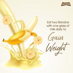 Banana and milk make a healthy choice to gain weight naturally. Add this menu in your daily diet plan for a fruitful result. Weight Gain Plan, Weight Gain Journey, Key To Losing Weight, Weight Gain Meals, Healthy Weight Gain, Healthy Diet Tips, Easy Weight Loss, Healthy Choices, Healthy Habits