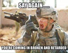 Sh*t Grunts say...