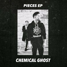 PIECES EP by Chemical Ghost on SoundCloud