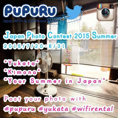 """""""PuPuRu"""" Japan Photo Contest 2015 Summer !! We start photo #contest again from 2015/7/20 - 8/31. Please share your best shots. This Summer, we are now calling for the entries of the photos of """"Yukata""""  """"Kimono""""  """"Your Summer in Japan"""". Post your photo with 3 hashtags. #pupuru #yukata #wifirental Please share your best yukata or kimono shots in Instagram or Twitter! These 3 tags are required for the application."""