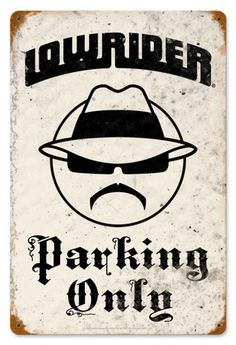 Vintage Lowrider Parking Metal Sign. Nostalgic home decor reproduction. Unique gift idea. Made in USA! - Your Nostalgia Store Since 2002 - Jackandfriends.com
