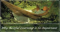 Why Restful Learning is So Important