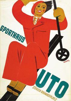 Alois Carigiet, Sporthaus Uto, 1930 Vintage Ski Posters, Retro Poster, Vintage Advertisements, Vintage Ads, Luggage Labels, Winter Sports, Travel Posters, Tigger, Graphic Illustration