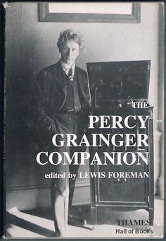 The Percy Grainger Companion, Lewis Foreman (editor)