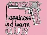 happiness is a warm gun lyrics - Google Search