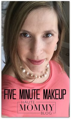 My Current Makeup Routine - Covering Up Morning Sickness - Haute Mommy Blog
