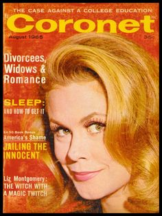 "Elizabeth Montgomery ~ ""Coronet"" magazine..."