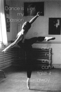 Dance is my passion and no one can take it away