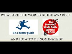 What are the World Guide Awards and How to be Nominated