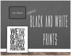 Simsworkshop: Black & White Prints by Sympxls • Sims 4 Downloads