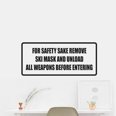 For Safety Sake Remove Ski Mask Die Cut Wall Car Vinyl Decal Sticker. OUTDOOR VINYL MATERIAL SPECS: 5 - YEAR WEATHER RESISTANT OUTDOOR VINYLOutdoor Durability: 5 years (3 years gold and silver) when properly applied (vertical exposure (90°± 10°), unprinted film). Warranty coverage is defined as no appreciable deterioration in the product. Cracking, crazing, blistering or loss of adhesion constitutes a breach of warranty if it occurs during the stated life of the product. Description…