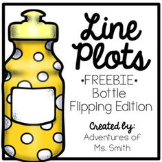 Looking for a way to introduce OR reinforce line plots? Your kiddos will LOVE this *FREEBIE* that allows them to not only create their own line plot, but ALSO bottle flip! In my classroom, each student attempted to bottle flip 10 times. Successful flips were recorded and all students recorded each students successful flips.