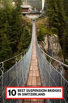 Our favorite suspension bridges in Switzerland, those with the best views, the most bounce, and the prettiest hikes. Click through for directions and trail maps.