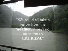 We could all take a lesson from the weather....