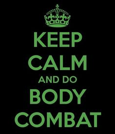 Something I may not do anymore but will remain in my heart forever, Body Combat.