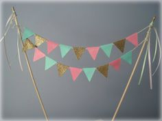 Pink, mint green and gold glitter cake bunting!  https://www.etsy.com/listing/183261555/pink-mint-and-gold-glitter-cake-bunting