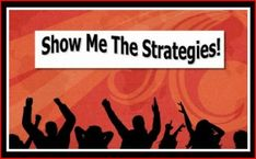 Show Me the Strategies, compiled by Donna Sears and Linda Stewart, is an UNBELIEVABLY comprehensive list of strategies that can be used throughout lessons, beginning, middle and end = MOTIVATE and ENGAGE students (I only wish that the way it is presented on the webpage was easier to read and follow...).