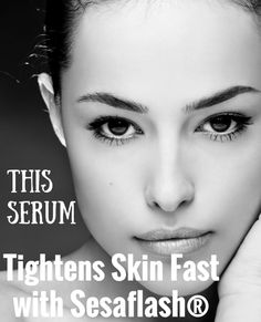 This Serum Tightens Skin Fast Thanks to Sesaflash, But Helps with Longterm Ingredients too! http://sublimebeautyshop.com/blogs/news/38958852-tightens-skin-fast-but-also-helps-longterm