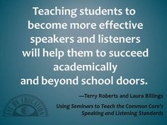 Free Download: Using Seminars to Teach the Common Core's Speaking and Listening Standards, by Terry Roberts and Laura Billings,  (https://www.eyeoneducation.com/Blog/articleType/ArticleView/articleId/1793/Using-Seminars-to-Teach-the-Common-Cores-Speaking-and-Listening-Standards)