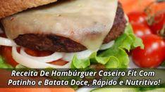 Receita De Hambúrguer Caseiro Fit Com Patinho e Batata Doce Rápido e Nutritivo