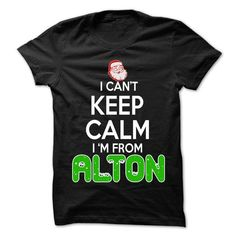 Keep Calm Alton... Christmas Time - 99 Cool City Shirt  - #boho tee #hipster sweater. THE BEST => https://www.sunfrog.com/LifeStyle/Keep-Calm-Alton-Christmas-Time--99-Cool-City-Shirt-.html?68278