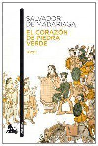 """El corazón de piedra verde I, de Salvador de Madariaga. Recomendación de: Mayra Sanjuan Pedreira """"Quisiera recomendar una obra de un gran autor, El corazón de piedra verde de Salvador de Madariaga. A quien le guste leer de verdad le encantará, especialmente a los amantes de la historia y del arte de escribir bien, eso sí, con permiso de García Márquez"""" http://kmelot.biblioteca.udc.es/record=b1469334~S1*gag"""
