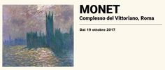 Monet Exhibition In Rome From the 19th October visitors of the Complesso Del Vittoriano (Ala Brisini) in Rome can see an exhibition dedicated to the father of Impressionism, namely the one and only Oscar-Claude Monet. The Monet Exhibition, conceived and administered by Marianne Mathieu, presents about sixty pieces of some of his best pieces of work. They have been loaned from the Musée Marmottan Monet in Paris... Click on the link for more info