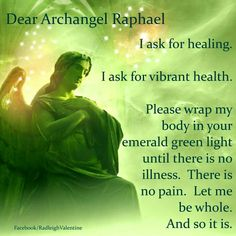 I prayer for the gift to heal others and work alongside Raphael, gratitude