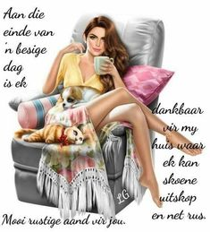 Good Night Wishes, Good Night Quotes, Wisdom Quotes, Qoutes, Afrikaanse Quotes, Goeie Nag, 3d Girl, Sleep Tight, Sweet Dreams