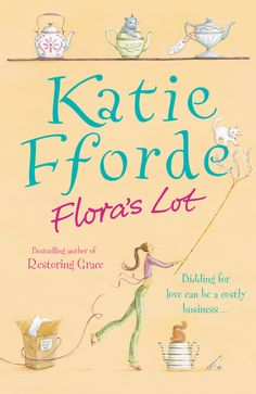 Bidding for love can be a costly business. http://www.amazon.co.uk/Floras-Lot-Katie-Fforde/dp/0099472368/ref=sr_1_1?s=books&ie=UTF8&qid=1437406155&sr=1-1&keywords=flora%27s+lot #FlorasLot #KatieFforde