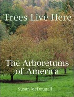 Trees Live Here, features the EJC Arboretum at JMU, and is available for purchase in the Frances Plecker Ed Center for $45.