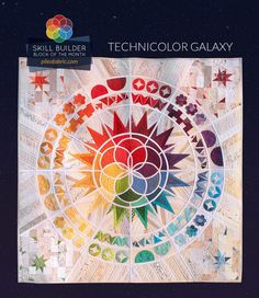 Technicolor Galaxy Block of the Month Quilt