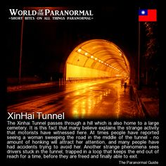 Xinhai Tunnel - Taipei, Taiwan (ROC) - 'World of the Paranormal' are short… Real Haunted Houses, Most Haunted, Haunted Places, Spooky Stories, Ghost Stories, Horror Stories, Fun Stories, Paranormal Research, Paranormal Stories