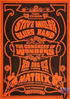 1966 Steve Miller Blues Band at the Matrix. Art by Victor Moscoso. Hippie Posters, Rock Posters, Band Posters, Concert Posters, Music Posters, Concert Flyer, Victor Moscoso, Psychedelic Music, Psychedelic Posters