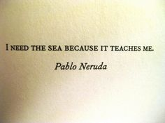 #PabloNeruda #sea #quote