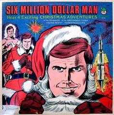 Six Million Dollar Man - Christmas Adventures