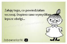 Żałuję tego... Words Of Wisdom Quotes, Life Quotes, Weekend Humor, E Cards, Motivation Inspiration, True Stories, Funny Memes, Thoughts, Sayings