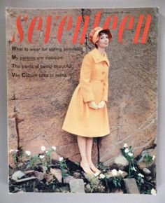 Vintage Fashion and Beauty Seventeen magazine, February (x) Fifties Fashion, Vintage Fashion, Vintage Style, Fashion Magazine Cover, Magazine Covers, Colleen Corby, Vintage Magazines, Teen Magazines, Grace Beauty