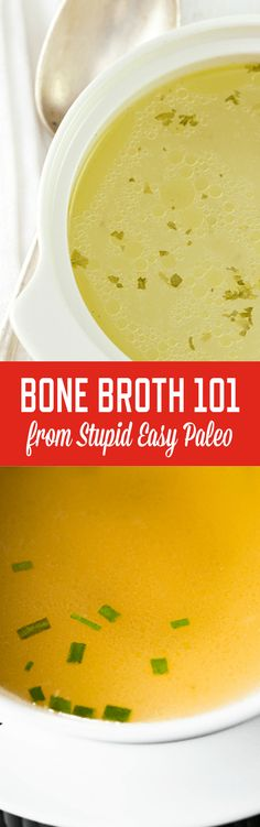Bone Broth 101 | StupidEasyPaleo.com