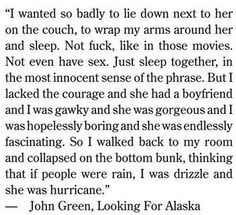 Looking for Alaska <3 <3 <3