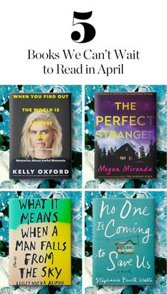 5 Books We Can't Wait to Read in April via @PureWow
